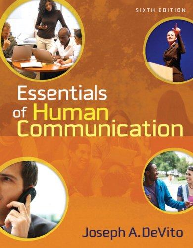 9780205491469: Essentials of Human Communication (6th Edition)