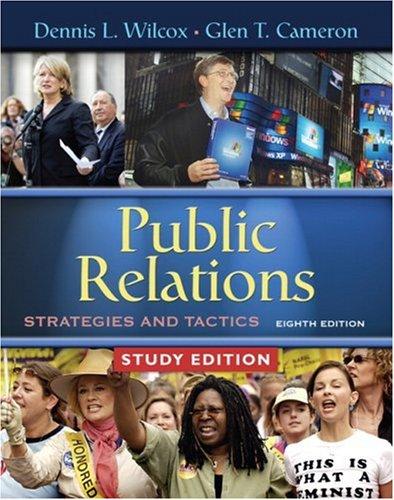 Public Relations : Strategies and Tactics: Dennis L. Wilcox;