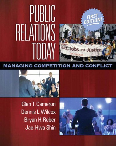 9780205492107: Public Relations Today: Managing Competition and Conflict