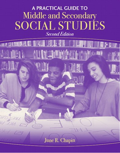 9780205492435: Practical Guide to Middle and Secondary Social Studies, A (2nd Edition)