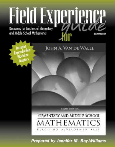 9780205493142: Field Experience Guide for Elementary and Middle School Mathematics: Teaching Developmentally