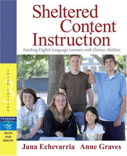 9780205493258: Sheltered Content Instruction: Teaching English Language Learners with Diverse Abilities (3rd Edition)