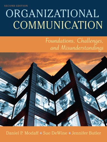 9780205493494: Organizational Communication: Foundations, Challenges, and Misunderstandings (2nd Edition)