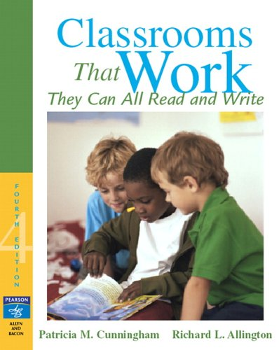 9780205493944: Classrooms That Work: They Can All Read and Write (4th Edition)