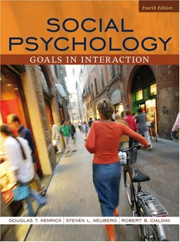 9780205493951: Social Psychology: Goals in Interaction (4th Edition)