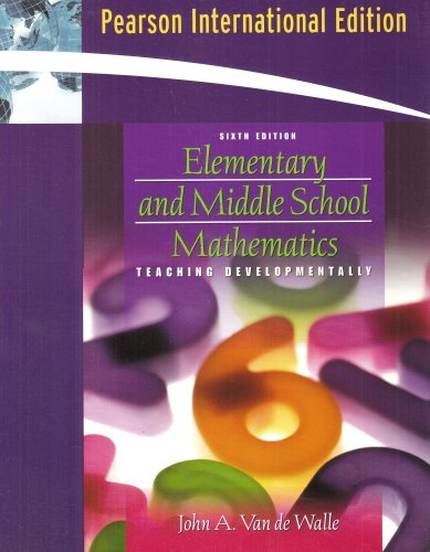 9780205493968: Elementary and Middle School Mathematics: Teaching Developmentally: International Edition