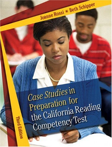 9780205494729: Case Studies in Preparation for the California Reading Competency Test (3rd Edition)