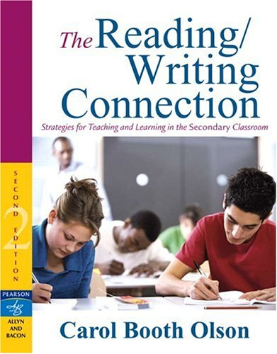 9780205494736: The Reading/Writing Connection: Strategies for Teaching and Learning in the Secondary Classroom, 2nd Edition