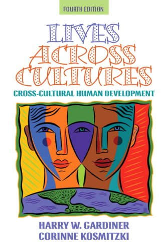 9780205494750: Lives Across Cultures (4th Edition)