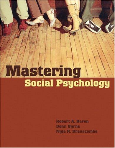 Mastering Social Psychology: Baron, Robert A.,