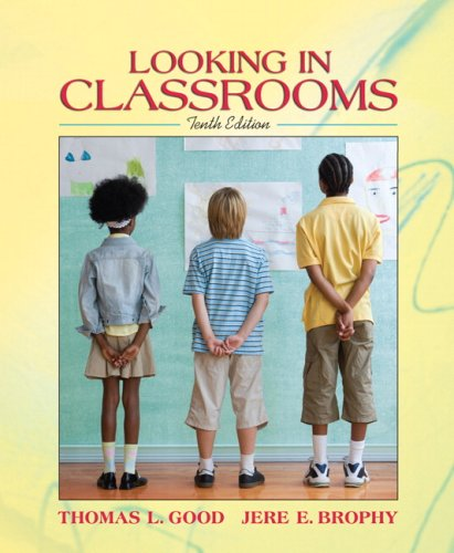 9780205496785: Looking in Classrooms
