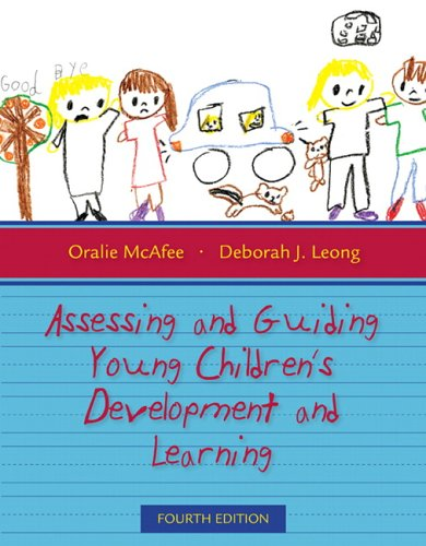 9780205497188: Assessing and Guiding Young Children's Development and Learning (4th Edition)