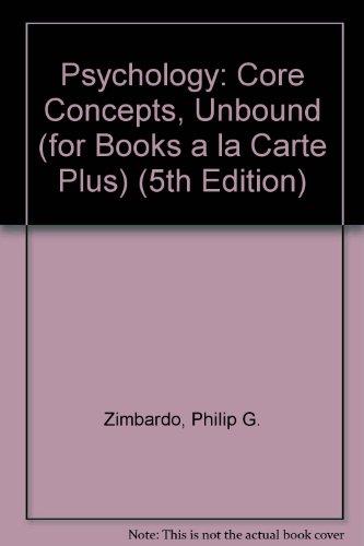 9780205497881: Psychology: Core Concepts, Unbound (for Books a la Carte Plus) (5th Edition)