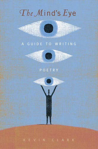 9780205498239: The Mind's Eye: A Guide to Writing Poetry
