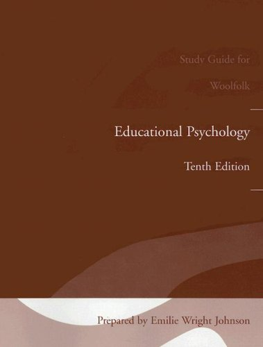 Study Guide for Educational Psychology (with MyLabSchool) (0205498523) by Anita E. Woolfolk; Beth Popiel