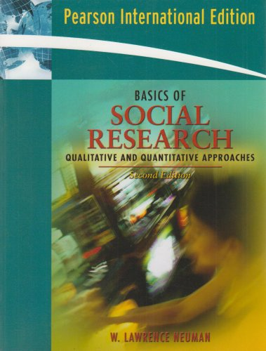 9780205498840: Basics of Social Research: Qualitative and Quantitative Approaches