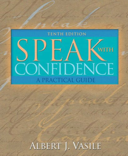 9780205498864: Speak with Confidence: A Practical Guide (10th Edition)