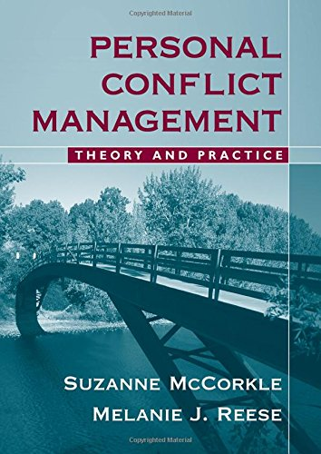 9780205499885: Personal Conflict Management: Theory and Practice