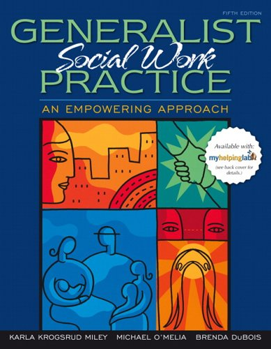 9780205501441: Generalist Social Work Practice: An Empowering Approach (5th Edition)