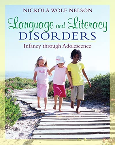 9780205501786: Language and Literacy Disorders: Infancy through Adolescence