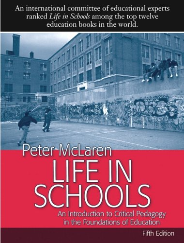 9780205501816: Life in Schools:An Introduction to Critical Pedagogy in the Foundations of Education