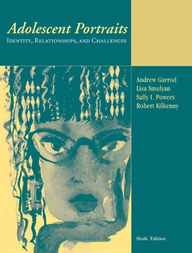 9780205502042: Adolescent Portraits: Identity, Relationships, and Challenges (6th Edition)