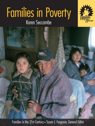 Families in Poverty (Families in the 21st: Seccombe, Karen T.