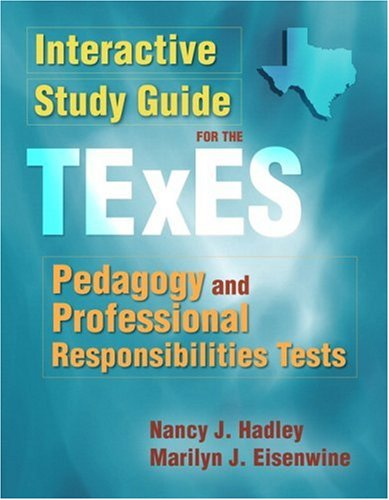 9780205503544: Interactive Study Guide for the TExES Pedagogy and Professional Responsibilities Tests