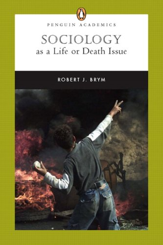 9780205503766: Sociology as a Life or Death Issue