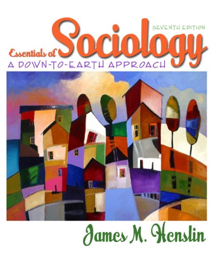 9780205504404: Essentials of Sociology: A Down-to-Earth Approach, 7th Edition (MySocLab Series)