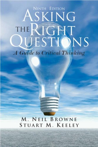 9780205506682: Asking the Right Questions: A Guide to Critical Thinking, 9th Edition