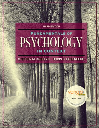 Fundamentals of Psychology in Context: Robin S. Rosenberg;