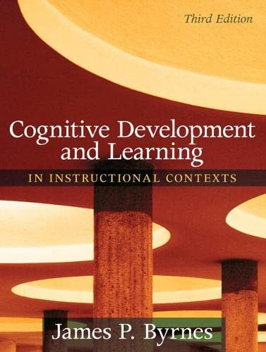9780205507719: Cognitive Development and Learning in Instructional Contexts (3rd Edition)
