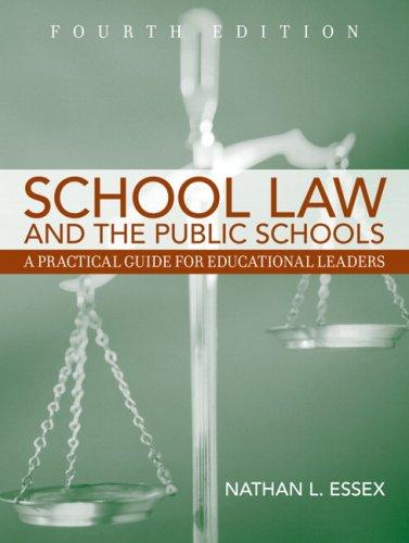 9780205508167: School Law and the Public Schools, 4th Edition