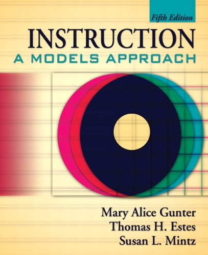 9780205508860: Instruction: A Models Approach (5th Edition)