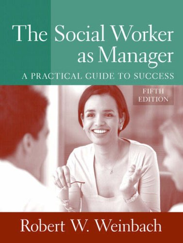 9780205509034: The Social Worker as Manager: A Practical Guide to Success (5th Edition)