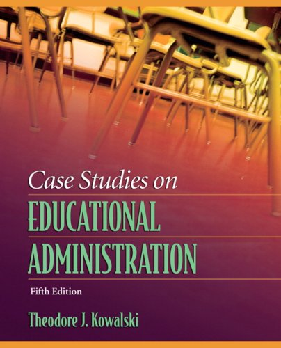 9780205509072: Case Studies on Educational Administration (5th Edition)