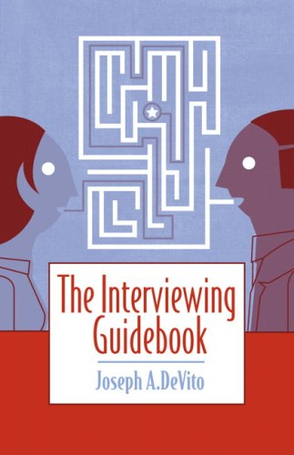 The Interviewing Guidebook: Joseph A. DeVito