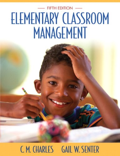 9780205510719: Elementary Classroom Management (5th Edition)