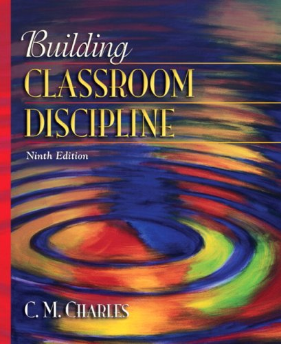 9780205510726: Building Classroom Discipline (9th Edition)