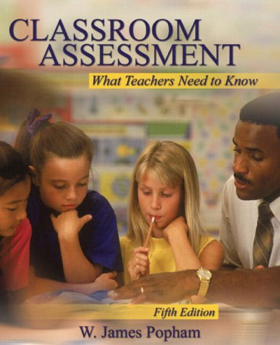 9780205510757: Classroom Assessment: What Teachers Need to Know (5th Edition)