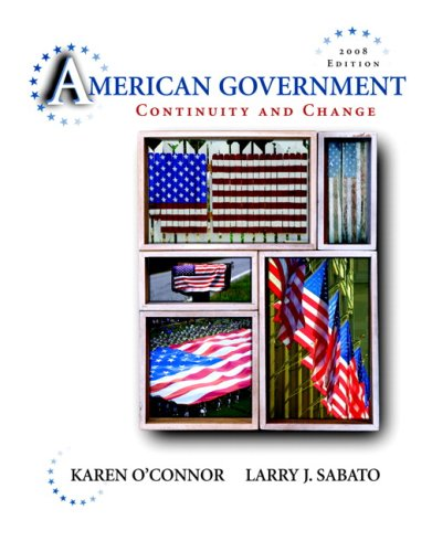 9780205511419: American Government: Continuity and Change, 2008 Edition (Hardcover) (9th Edition)