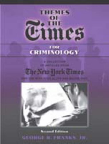 Themes of the Times for Criminology: Allyn & Bacon