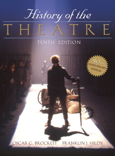 History of the Theatre (0205511864) by Franklin J. Hildy; Oscar G. Brockett