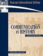 9780205512201: Communication in History: Technology, Culture, Society: International Edition