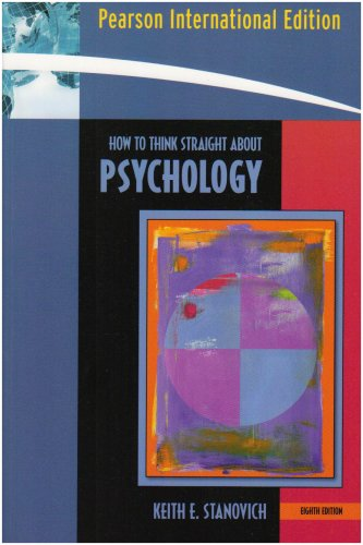 9780205512652: How To Think Straight About Psychology: International Edition