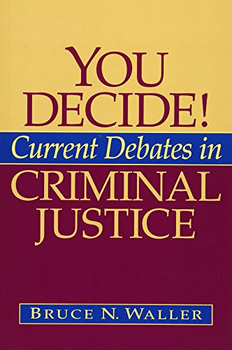 9780205514106: You Decide! Current Debates in Criminal Justice