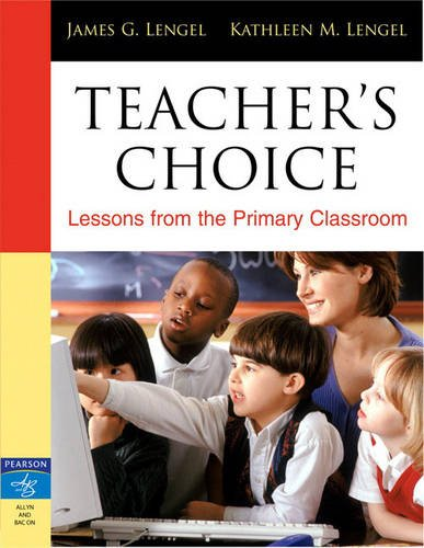 9780205514588: Teacher's Choice: Lessons from the Primary Classroom