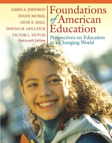 Foundations of American Education: Perspectives on Education: Johnson, James A.,
