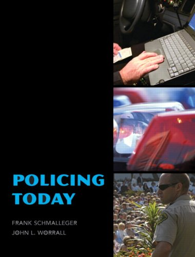 Policing Today: Frank J. Schmalleger;